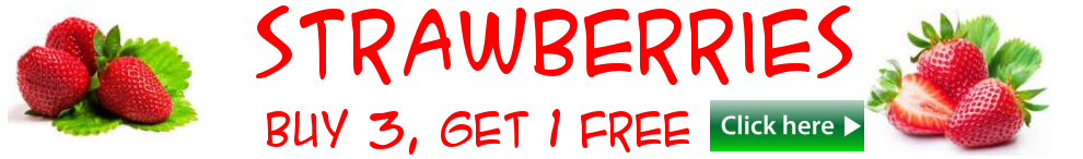 strawberries - buy 3 get 1 FREE